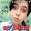 So Blind Cover Alice
